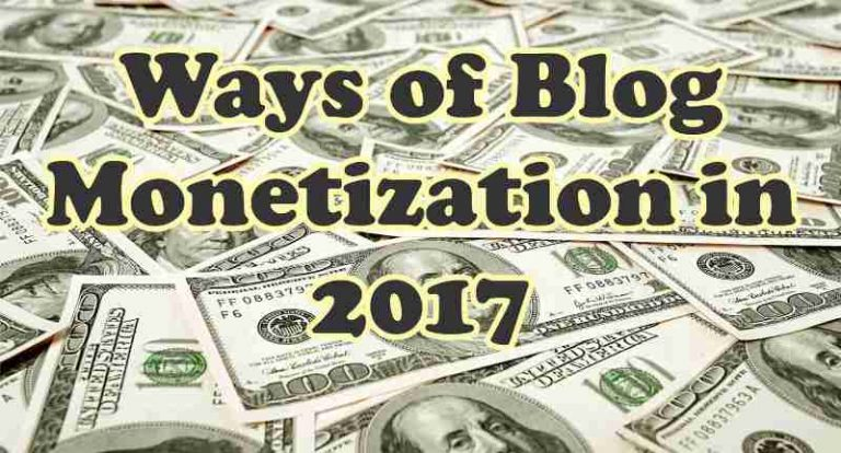 Best ways to monetize a website or blog in 2017