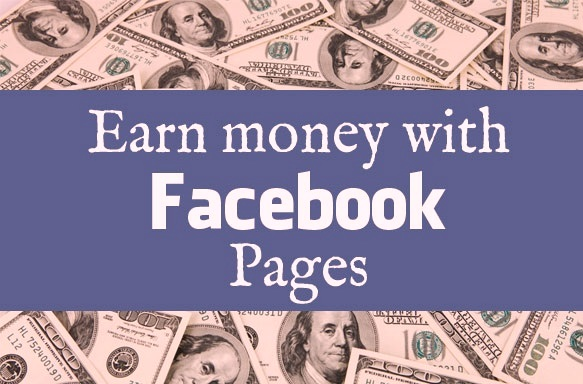 How to make money with my Facebook page