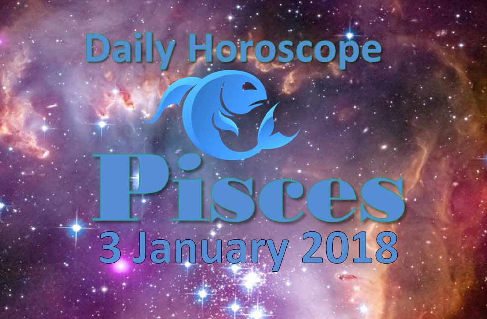 3 january horoscope for pisces