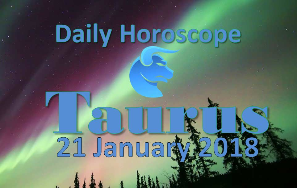 taurus daily horoscope january 21