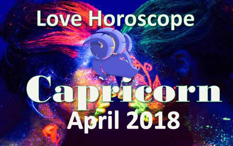 capricorn love predictions in april 2018