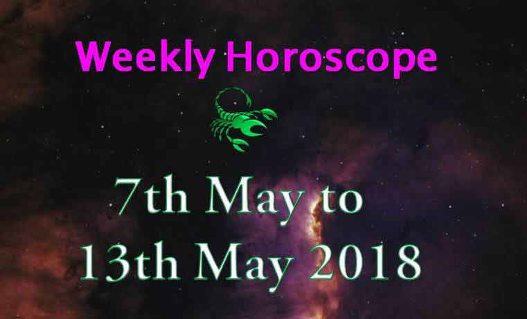 scorpio weekly horoscope 7th to 13th may 2018