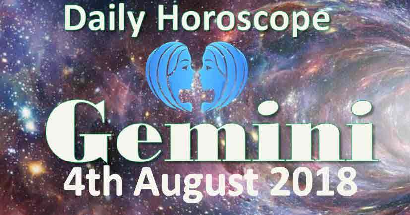 gemini daily horoscope saturday 4th august 2018