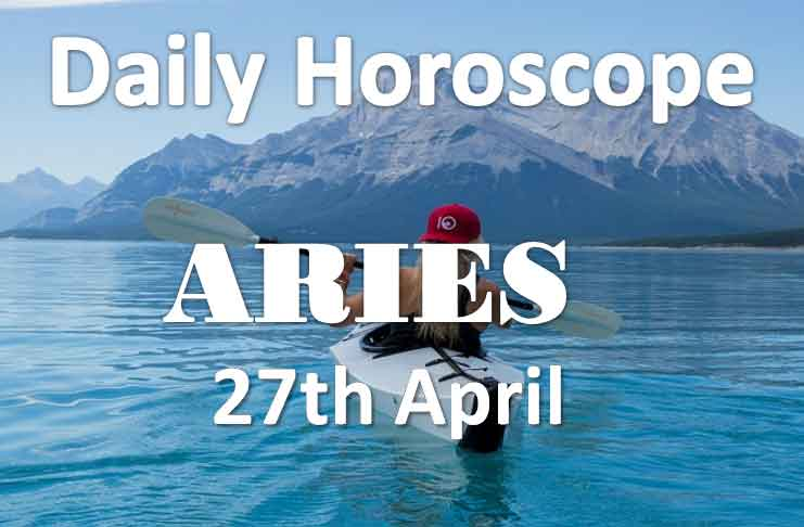 aries daily horoscope today Saturday 27th april 2019