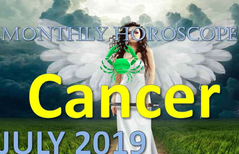 Cancer Horoscope for the month of July 2019
