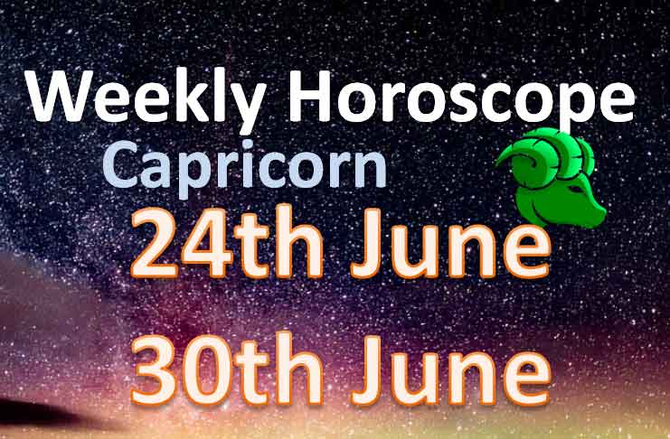 capricorn weekly horoscope 24th to 30th june 2019