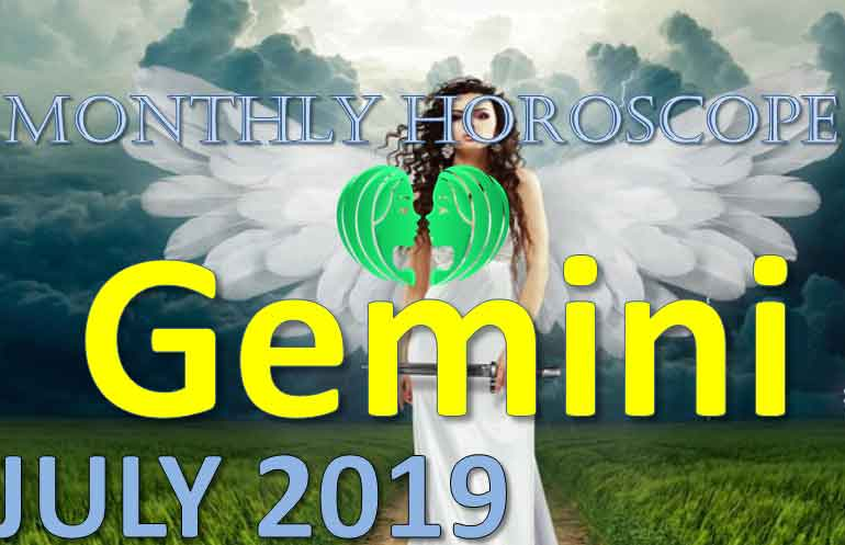 gemini monthly horoscope july 2019