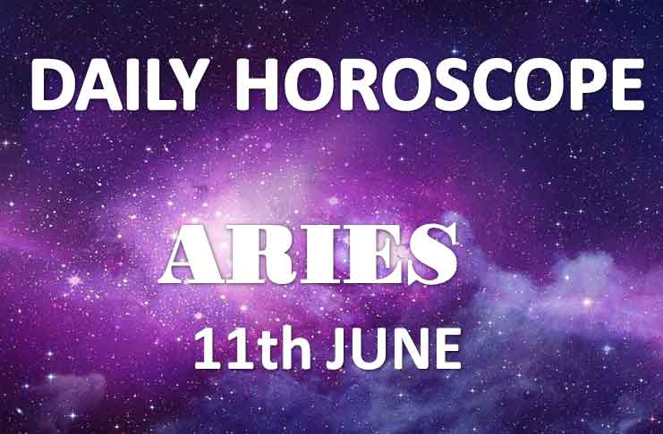 Aries Daily Horoscopes Today Tuesday 11th June 2019