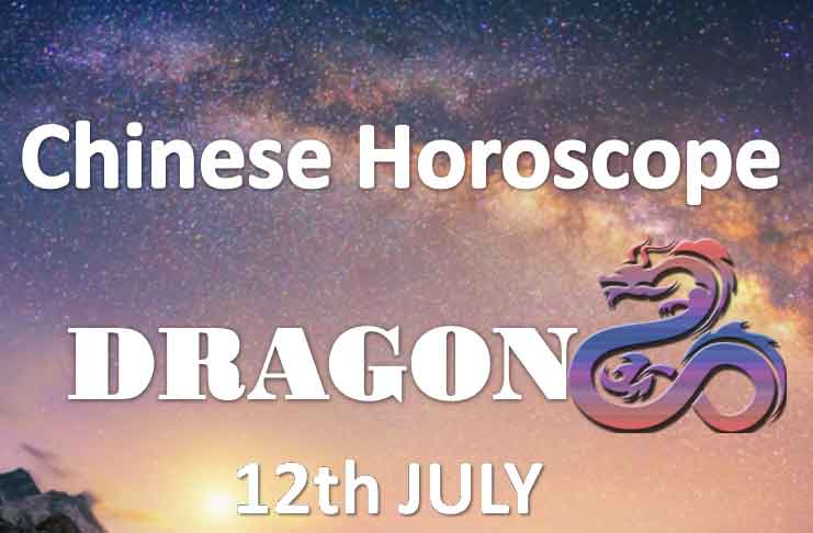 daily chinese dragon horoscope 12th july 2019