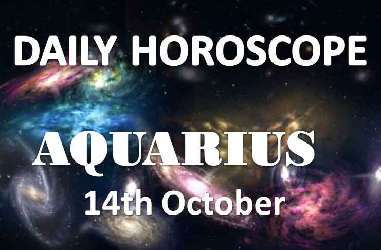 aquarius horoscope 14th october 2019