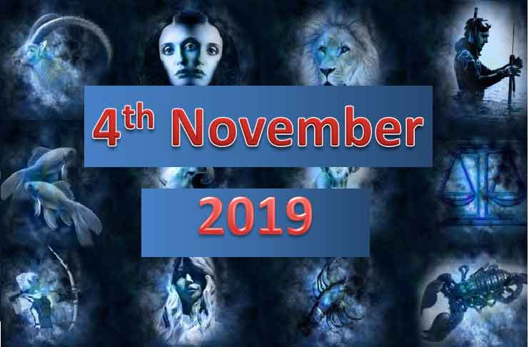 daily horoscope today 4th November 2019