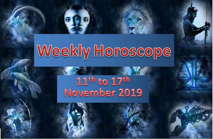 horoscope for week 11th to 17th november 2019