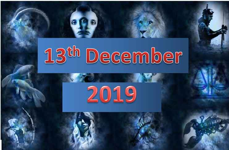 daily horoscope today 13th december 2019