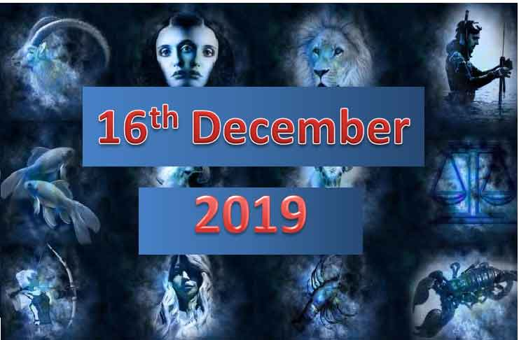 daily horoscope today 16th december 2019