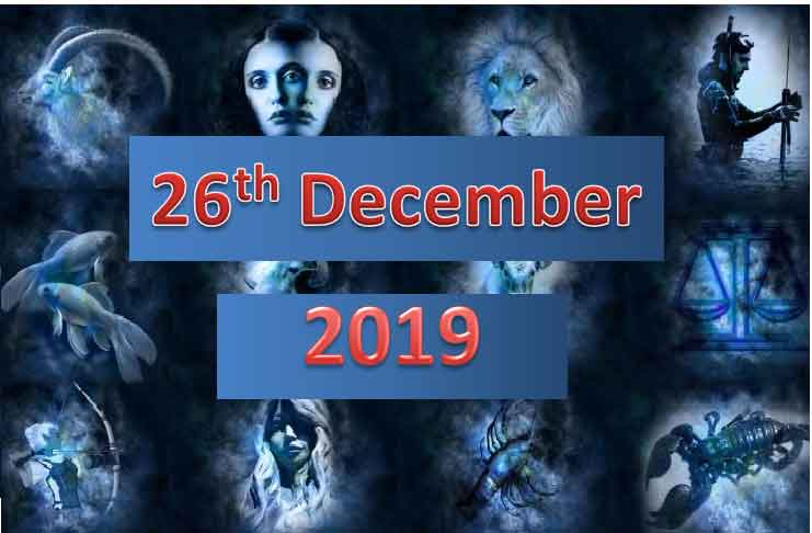 daily horoscope today 26th december 2019