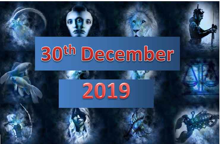 daily horoscope today 30th december 2019