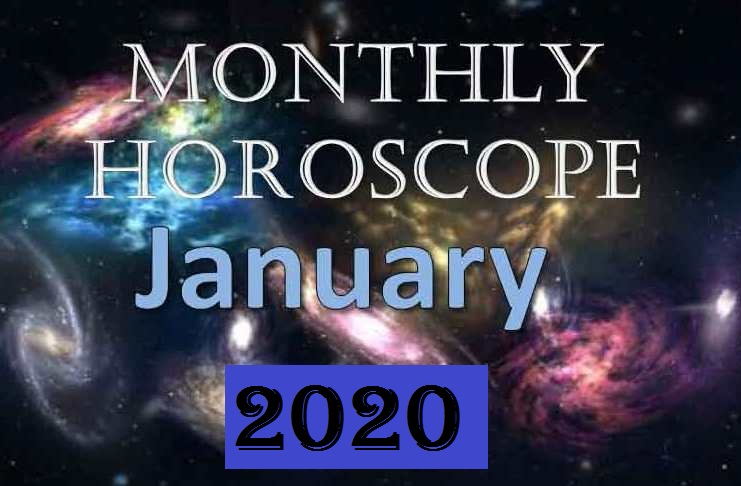 monthly horoscope for january 2020
