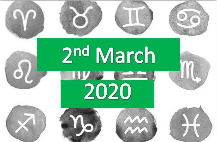 daily horoscope today 2nd march 2020