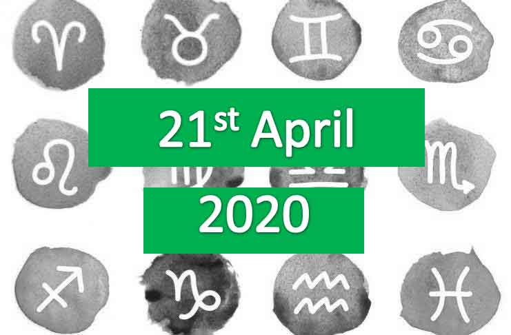 daily horoscope today tuesday 21st april 2020