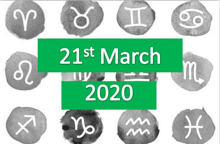 daily horoscope today 21st march 2020