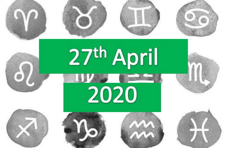 daily horoscope today monday 27th april 2020