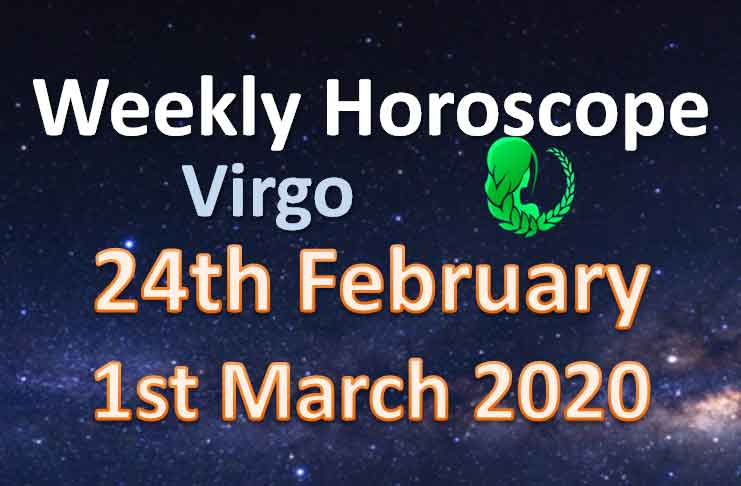 virgo weekly horoscope this week 2nd to 8th march 2020
