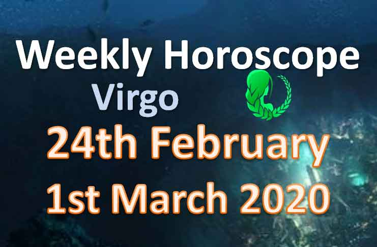 virgo weekly horoscope this week 30th march to 5th april 2020