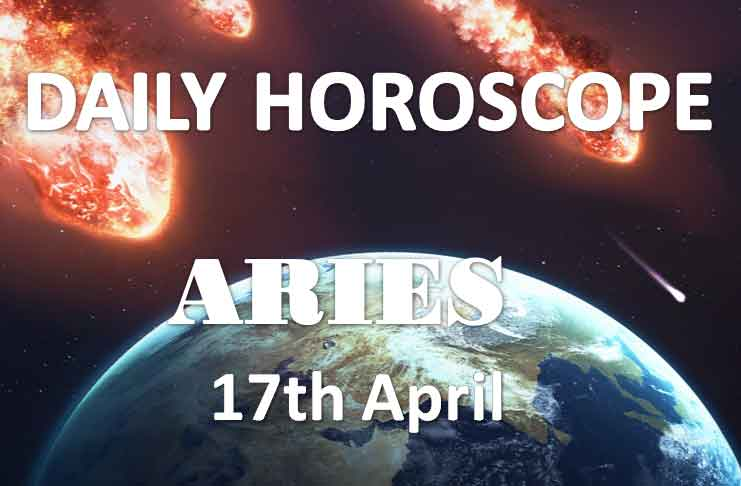 aries daily horoscope 17th april 2020