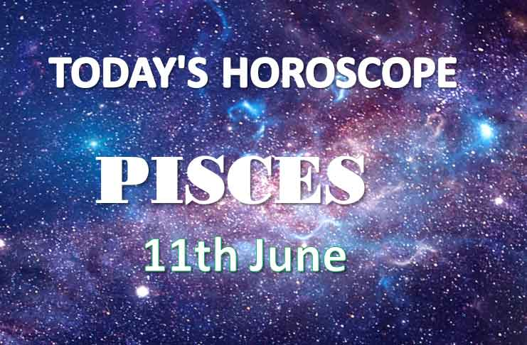 pisces daily horoscope 11th june 2020