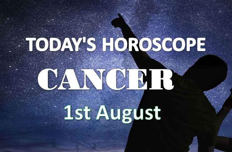 cancer daily horoscope 1st august 2020