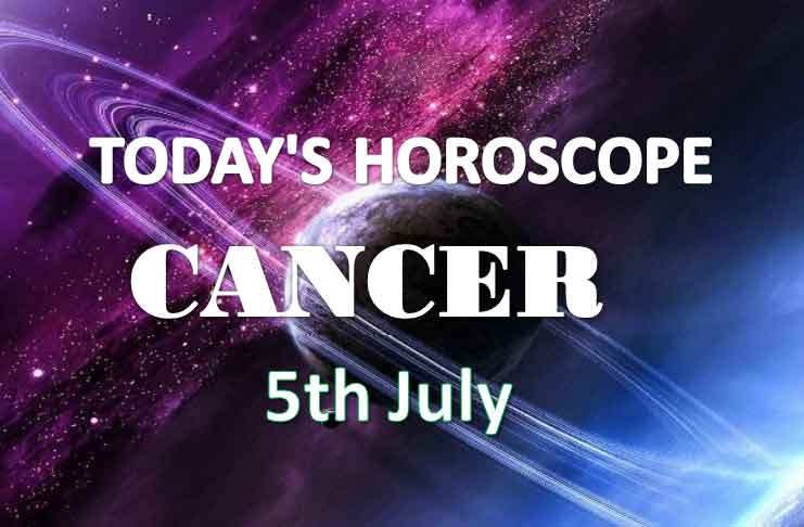 cancer daily horoscope 5th july 2020