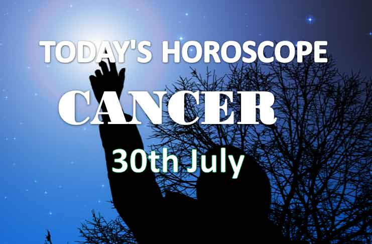 cancer daily horoscope 30th july 2020