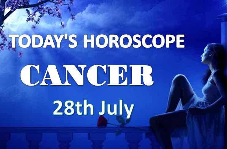 cancer daily horoscope 28th july 2020