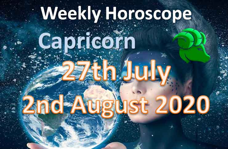 capricorn this week 27th july to 2nd august 2020