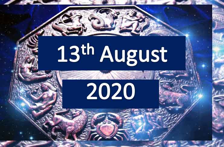 daily horoscope today 13th august 2020