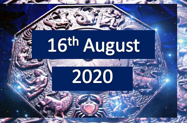 daily horoscope today 16th august 2020