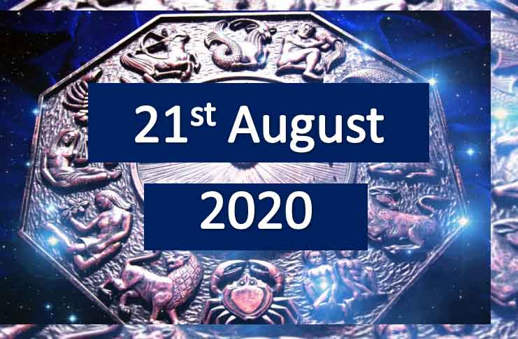 daily horoscope today 21st august 2020