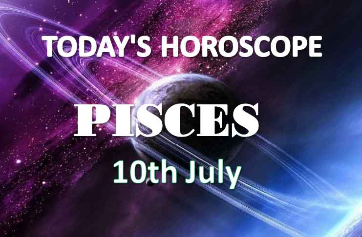 pisces daily horoscope 10th july 2020