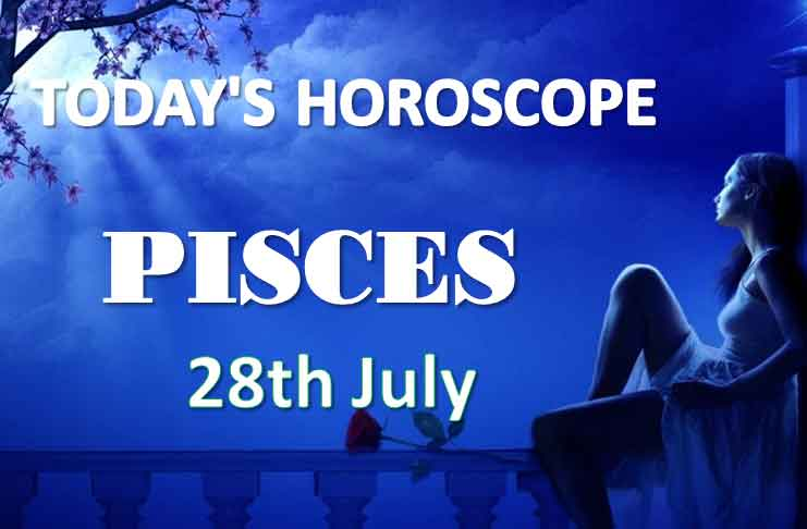 pisces daily horoscope 28th july 2020