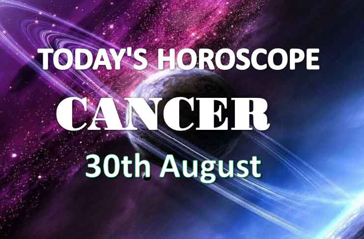 cancer daily horoscope 30th august 2020