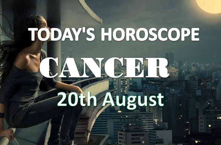 cancer daily horoscope 20th august 2020
