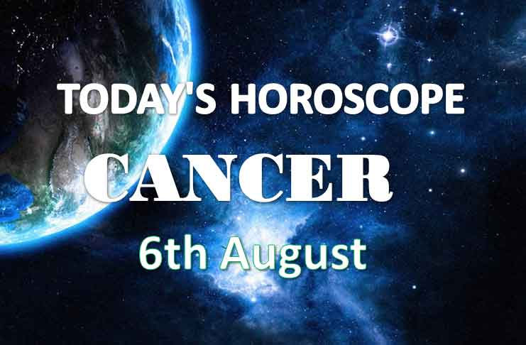cancer daily horoscope 6th august 2020