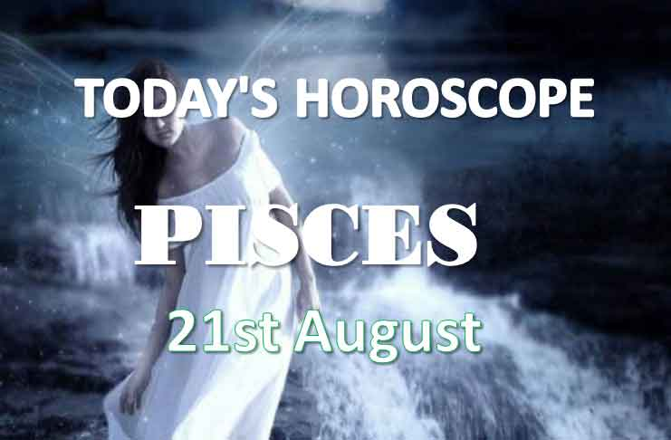 pisces daily horoscope 21st august 2020
