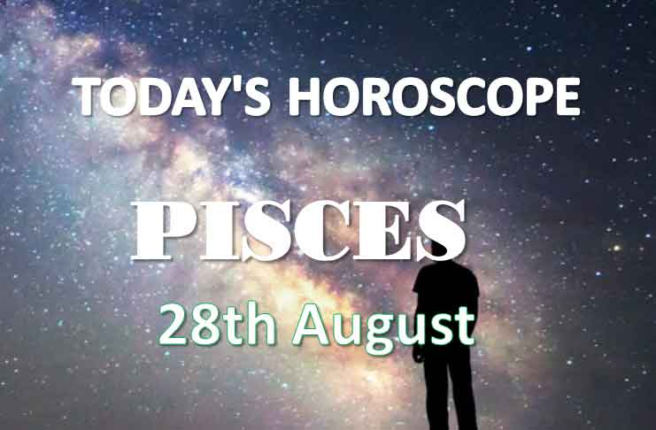 pisces daily horoscope 28th august 2020