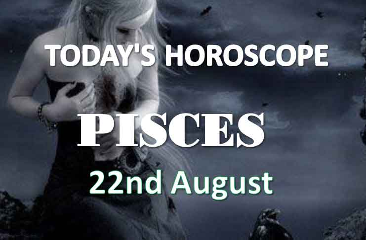 pisces daily horoscope 22nd august 2020