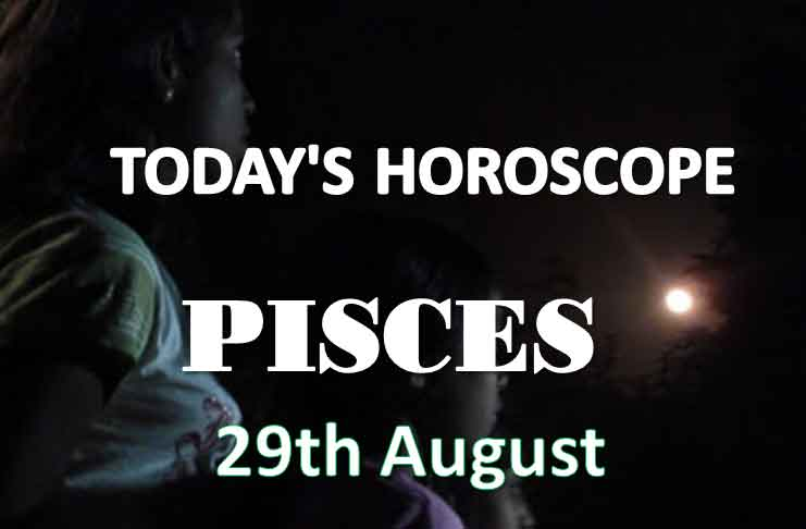 pisces daily horoscope 29th august 2020
