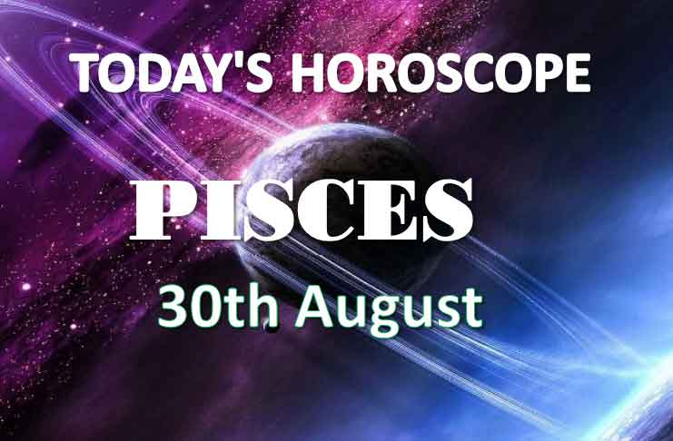 pisces daily horoscope 30th august 2020