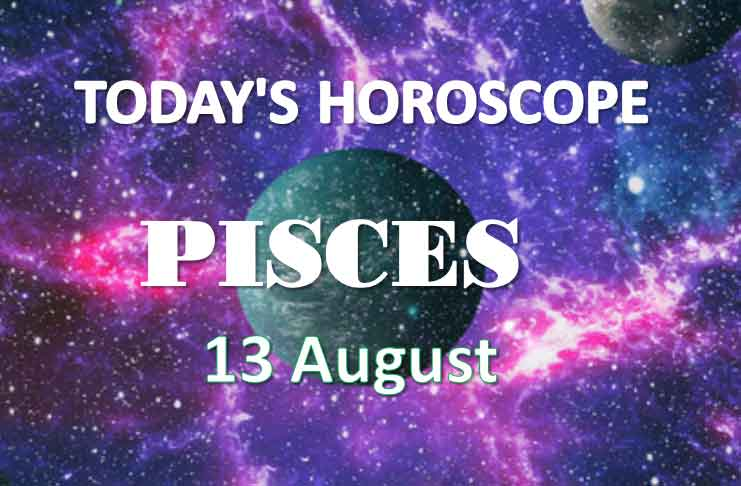pisces daily horoscope 13th august 2020
