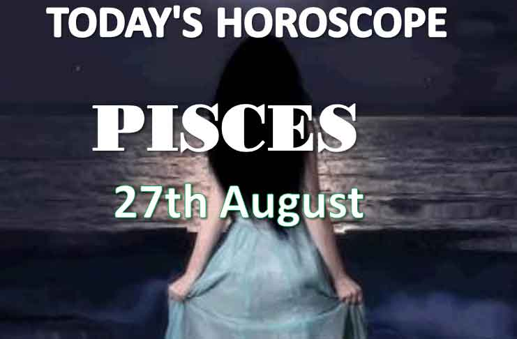 pisces daily horoscope 27th august 2020