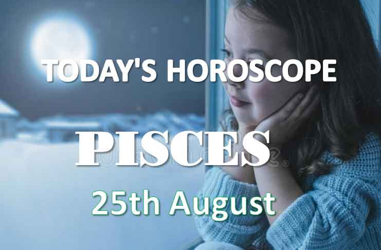 pisces daily horoscope 24th august 2020